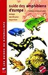 Guide des amphibiens d'Europe : Biologie, identification, répartition (1CD audio) par Nöllert