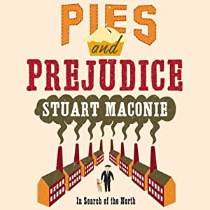Pies and Prejudice | [Stuart Maconie]