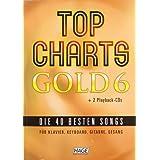 """Top Charts Gold 06. Mit 2 Playback CDs: Das Spiel- und Singbuch f�r Klavier, Keyboard, Gitarre oder Gesangvon """"Helmut Hage"""""""