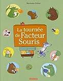 """Afficher """"La Tournée du facteur souris"""""""