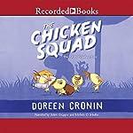 The Chicken Squad: The First Misadventure | Doreen Cronin