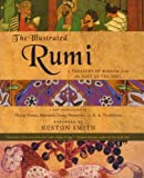 The Illustrated Rumi: A Treasury of Wisdom from the Poet of the Soul (0060620188) by Dunn, Philip