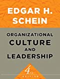 Organizational Culture and Leadership (0470190604) by Schein, Edgar H.