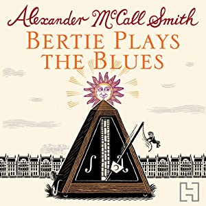 Bertie Plays The Blues Audiobook