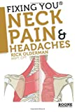 Fixing You: Neck Pain & Headaches: 1