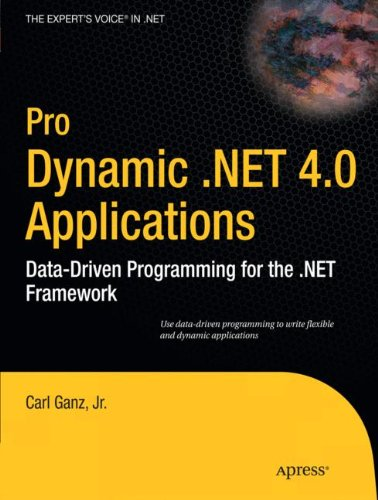 pro-dynamic-net-40-applications-data-driven-programming-for-the-net-framework-experts-voice-in-net