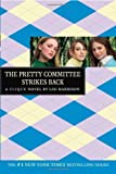 The Pretty Committee Strikes Back (The Clique, No. 5) [Paperback] [2006] Lisi Harrison