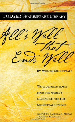 All's Well That Ends Well (Folger Shakespeare Library)