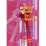 Getting There by Design: An architect's guide to project and design management