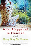 img - for What Happened to Hannah: A Novel book / textbook / text book