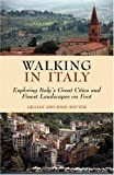 img - for Walking in Italy: Exploring Italy's Great Cities and Finest Landscapes on Foot book / textbook / text book
