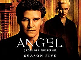 Angel - Staffel 5