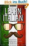 ITALIAN: Learn Italian - The Ultimate...