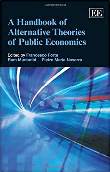 A Handbook Of Alternative Theories Of Public Economics (Elgar Original Reference)