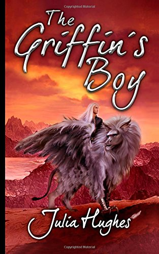 the-griffins-boy-volume-1-the-griffin-riders-chronicles