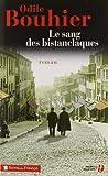 vignette de 'Le sang des bistanclaques (Odile Bouhier)'