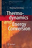 img - for Thermodynamics and Energy Conversion book / textbook / text book