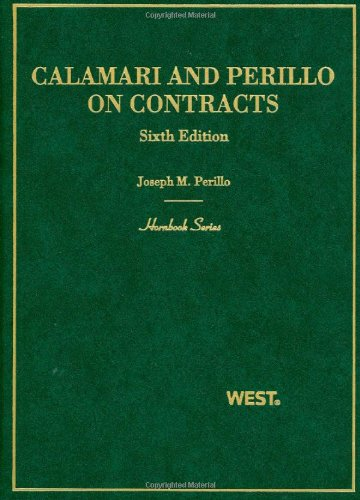 Calamari and Perillo's Hornbook on Contracts (Hornbook...