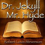 The Strange Case of Dr. Jekyll and Mr. Hyde | [Robert Louis Stevenson]