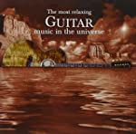 Most Relaxing Guitar Music in the Uni...