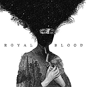 Royal Blood [Explicit]