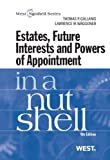 img - for Gallanis and Waggoner's Estates, Future Interests and Powers of Appointment in a Nutshell, 4th (Nutshell Series) book / textbook / text book
