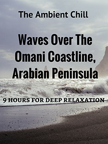 Waves Over The Onami Coastline, Arabian Peninsula 9 hours For Deep Relaxation