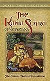 The Kama Sutra of Vatsyayana: The Classic Burton Translation (Dover Thrift Editions)