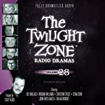 The Twilight Zone Radio Dramas, Volume 28 | Rod Serling,Ray Bradbury,Robert Enrico