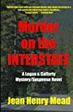 img - for Murder on the Interstate (A Logan & Cafferty Mystery/Suspense Novel) book / textbook / text book