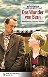 Das Wunder von Bern: Nach dem Drehbuch von Sönke Wortmann. Kurzfassung in Einfacher Sprache hier kaufen