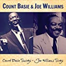 Count Basie Swings - Joe Williams Sings