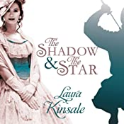 The Shadow and the Star | [Laura Kinsale]