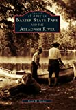 img - for Baxter State Park and the Allagash River (Images of America) book / textbook / text book