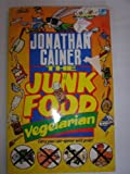 img - for The Junk Food Vegetarian (Lightning) book / textbook / text book