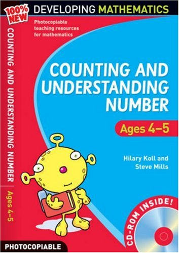 Counting and Understanding Number - Ages 4-5: Foundation Year: 100% New Developing Mathematics