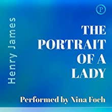 The Portrait of a Lady (       ABRIDGED) by Henry James Narrated by Nina Foch