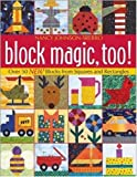 img - for Block Magic, Too: Over 50 New Blocks from Squares and Rectangles book / textbook / text book