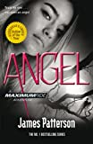 Angel (Maximum Ride) (0099543788) by Patterson, James