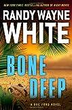Bone Deep (A Doc Ford Novel) (0399158138) by White, Randy Wayne