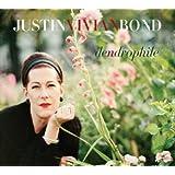Dendrophile ~ Justin Vivian Bond