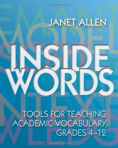 Inside Words: Tools for Teaching Academic Vocabulary,...