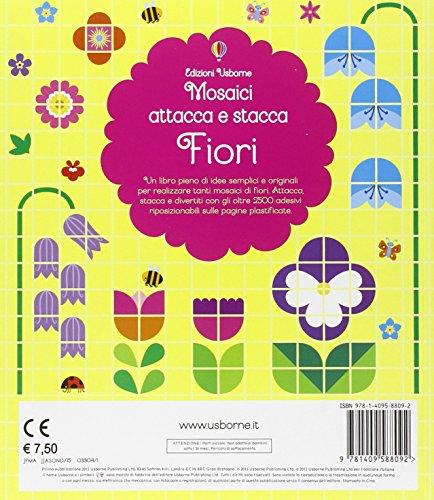 Fiori. Mosaici attacca e stacca (Libri stickers)