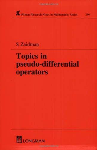 Topics in Pseudo-DIfferential Operators (Chapman & Hall/CRC Research Notes in Mathematics Series)