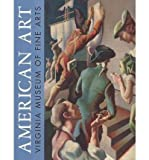 img - for American Art at the Virginia Museum of Fine Arts (Hardback) - Common book / textbook / text book