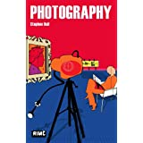 Photography (Routledge Introductions to Media and Communications)by Stephen Bull