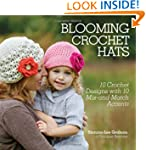 Blooming Crochet Hats: 10 Crochet Des...