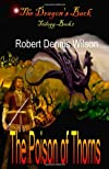 The Poison of Thorns: The Dragon's Back (Volume 1)