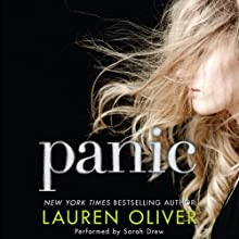 Panic Audiobook by Lauren Oliver Narrated by Sarah Drew