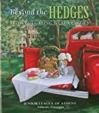 img - for By Junior League of Athens GA Beyond the Hedges (Spi) [Spiral-bound] book / textbook / text book